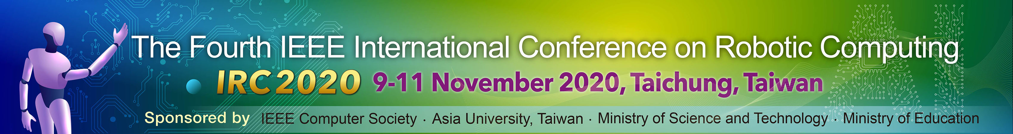The Fourth IEEE International Conference on Robotic Computing 01